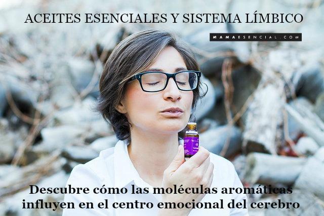 ACEITES ESENCIALES Y EL SISTEMA LÍMBICO