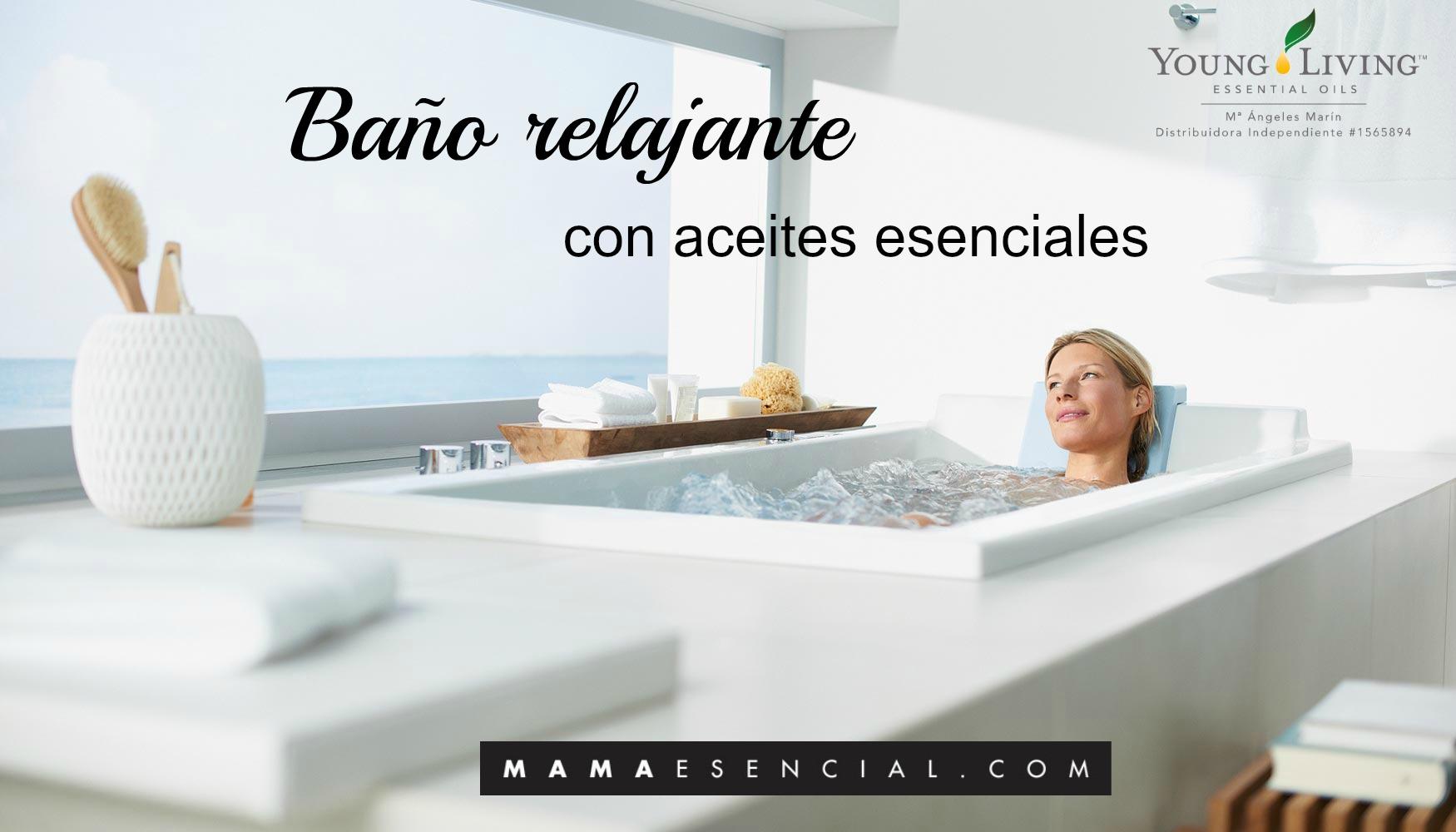 BAÑO AROMATICO CON ACEITES ESENCIALES