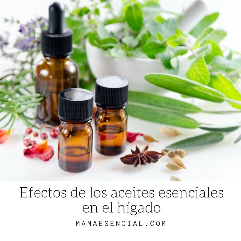 EFECTOS DE LOS ACEITES ESENCIALES EN EL HIGADO