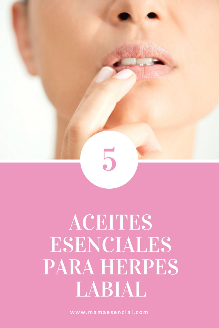 5 ACEITES ESENCIALES PARA HERPES LABIAL