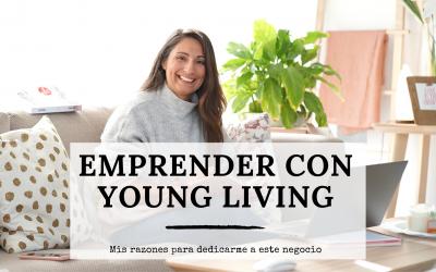 EMPRENDER MI NEGOCIO CON YOUNG LIVING